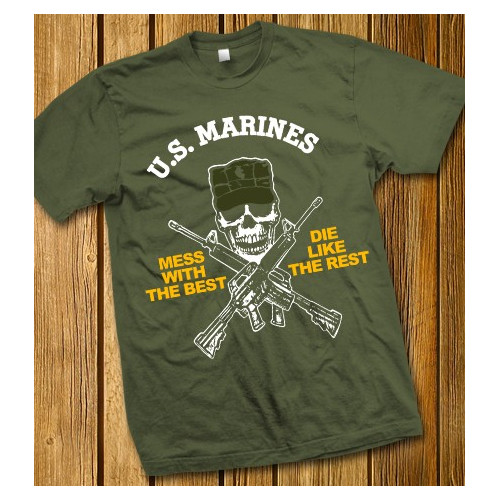 """US Marines T-Shirt """"Mess with the best - Die like the rest"""""""
