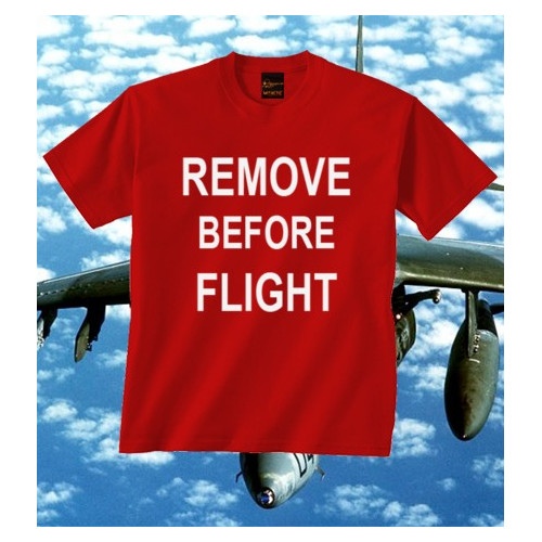 Camiseta Remove Before Flight
